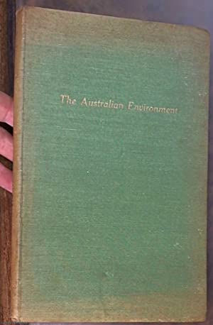 The Australian Environment: Handbook prepared for the British Commonwealth Specialist Agricultura...