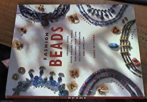 Fashion Beads - 45 Original Ideas from: Withers, Sara