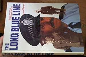 The Long Blue Line : A History: Johnston, W. Ross