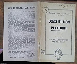 Constitution and Platform 1947 also including Federal Constitution and Platform