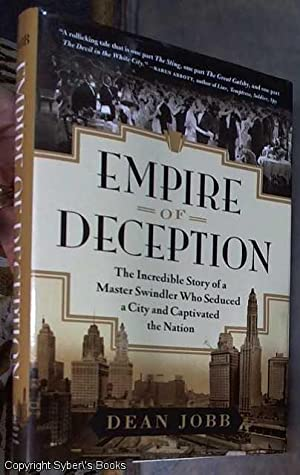 Empire of Deception: The Incredible Story of: Jobb, Dean