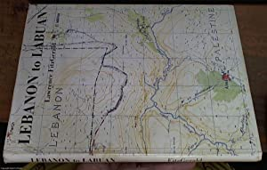 Lebanon to Labuan. A Story of Mapping.: Fitzgerald, Lawrence and