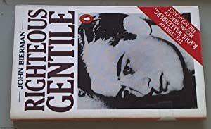 Righteous Gentile; The story of Raoul Wallenberg,Missing: Bierman, John