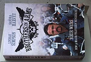 Brothers in Arms: Bikie Wars [television tie-in]: Harvey, Sandra &