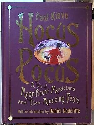 Hocus Pocus: A Tale of Magnificent Musicians: Kieve, Paul