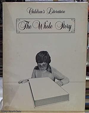 The Whole Story -- Children's Literature
