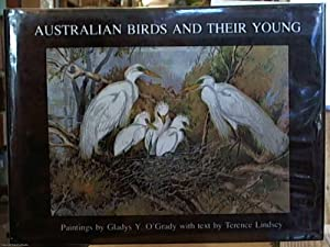 Australian Birds and Their Young: a Portfolio: Lindsey, Terrence (text