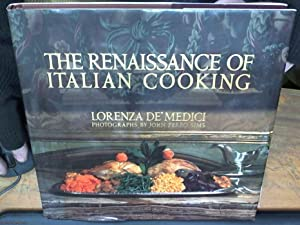 The Renaissance of Italian Cooking