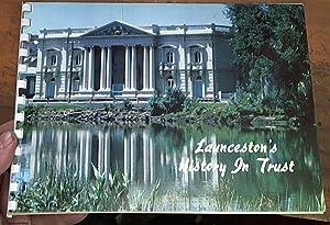 Launceston's history in trust: National Trust of