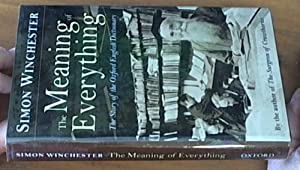 The Meaning of Everything; The Story of the Oxford English Dictionary