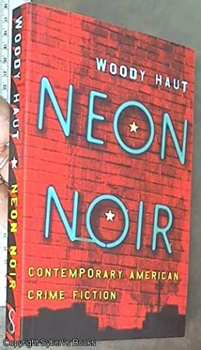 Neon Noir; Contemporary American Crime Fiction
