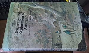 The Discovery and Exploration of Australia: Feeken , Erwin
