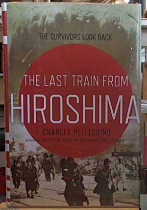 The Last Train from Hiroshima; The Survivors: Pellegrino, Charles
