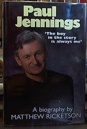 Paul Jennings ' the boy in the story is always Me ': Ricketson, Matthew