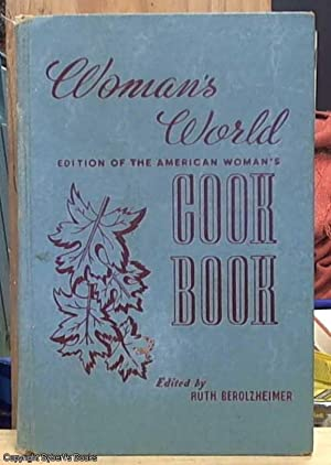 Woman's World Edition of the American Woman's Cook Book