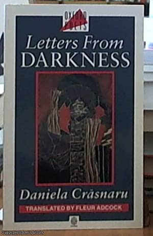 Letters from Darkness (translated by Fleur Adcock: Crasnaru, Daniela