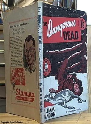 The Dangerous Dead: Brandon, William