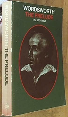 The Prelude   or growth of a: Wordsworth, William Wadsworth