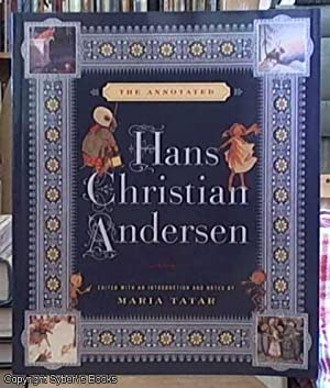the annotated Hans Christian Andersen: Tatar, Maria