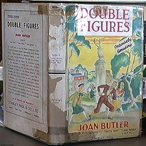 Double Figures: Butler, Joan (pseudonym