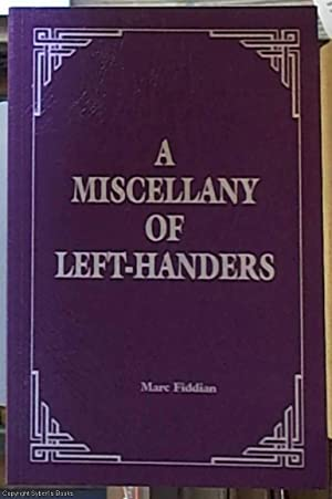 A Miscellany of Left-Hander's: Fiddian, Marc