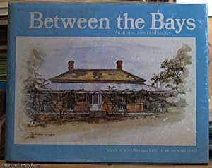 Between the Bays - Mornington Peninsula: Moorhead, Leslie M