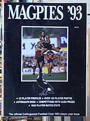 Magpies '93 - The Official Collingwood Football: Petrie, Tine