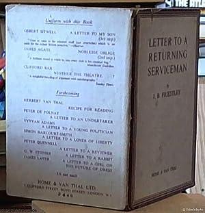 Letter to a Returning Servicemen: Priestley, J. B.