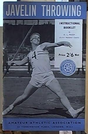 Amateur Athletic Association; Javelin Throwing, Instructional Booklet: Pugh, D.L.
