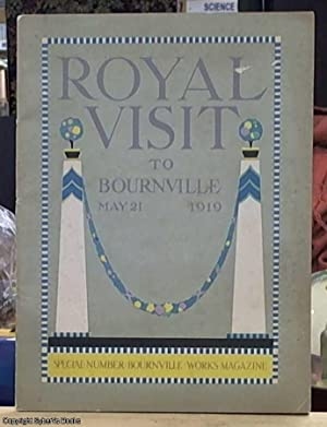Royal Visit to Bournville May 21, 1919