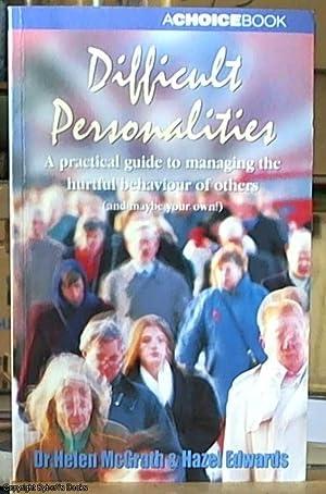 Difficult Personalities: Edwards, Hazel &