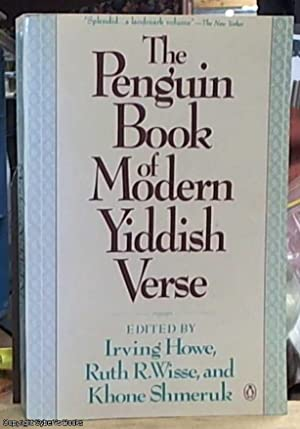 The Penguin Book of Modern Yiddish Verse: Howe, Irving; Wisse,