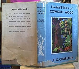 The Mystery of Cowsole Wood: Charlton, L. E.