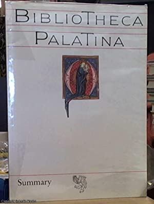 Bibliotheca Palatina: Catalogue to the Exhibition from July 8th to November 2nd 1986 in the Heili...
