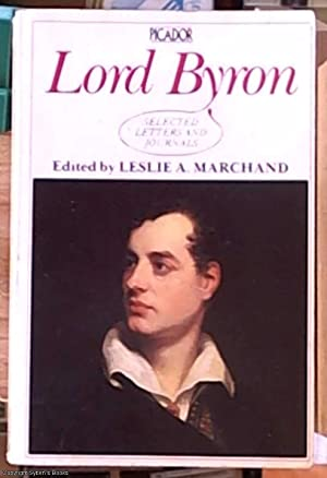 Lord Byron; selected letters and journals (edited: Byron, Lord