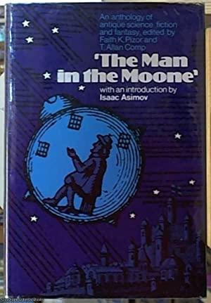 The Man in the Moone; An Anthology: Pizor, Faith K.