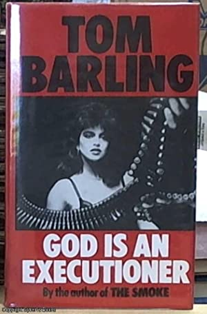 God Is an Executioner: Barling, Tom
