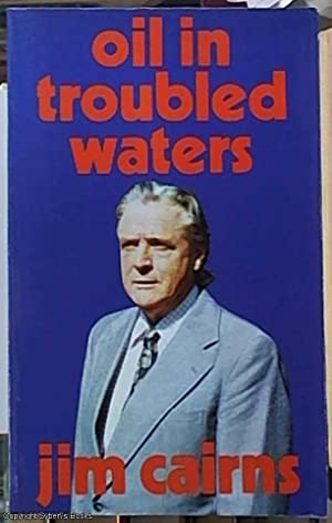 Oil in Troubled Waters: Cairns, J. F.