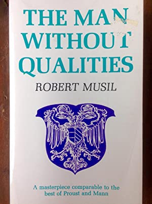 The Man without Qualities, Volume I: Musil, Robert