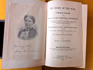 My Story of the War: A Woman's Narrative of Four Years Personal Experience: Livermore, Mary A.