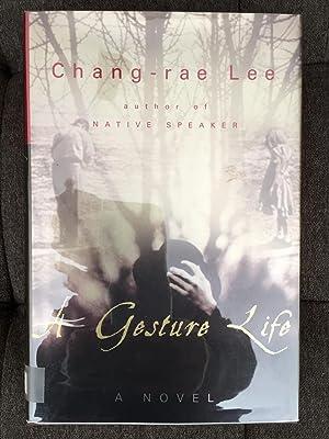 A Gesture Life: A Novel: Lee, Chang-rae