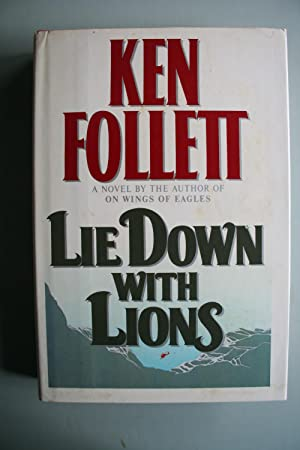 Lie Down with Lions: Follett, Ken