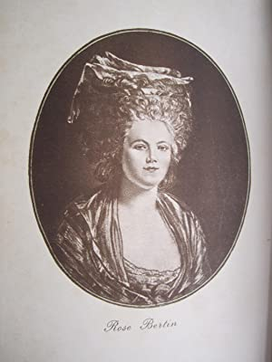 Rose Berlin, the Creator of Fashion at the Court of Marie Antoinette: Langlade, Emile