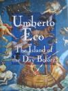 The Island of the Day Before (SIGNED): Eco, Umberto;Weaver, William
