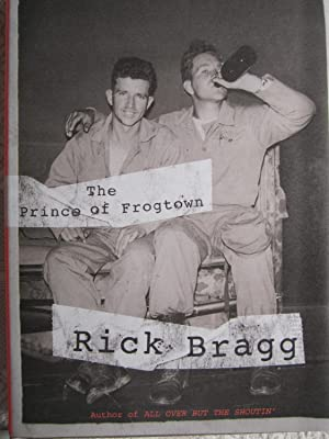 The Prince of Frogtown (SIGNED): Bragg, Rick