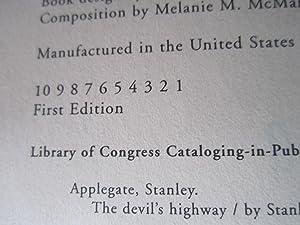 Devil's Highway (SIGNED): Applegate, Stanley