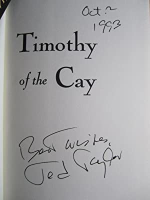 Timothy of the Cay (SIGNED): Taylor, Theodore