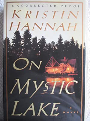 On Mystic Lake (SIGNED): Hannah, Kristin;Crown Publishers