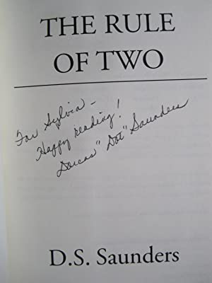 The Rule of Two (SIGNED): Saunders, D. S.
