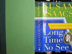 Long Time No See (SIGNED): Isaacs, Susan